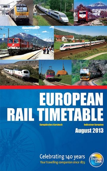 Thomas Cook European Rail Timetable AUGUST 2013 (REPRINT)